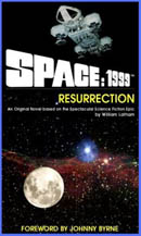 Book cover for 'Space: 1999 - Resurrection' from Powys Media.